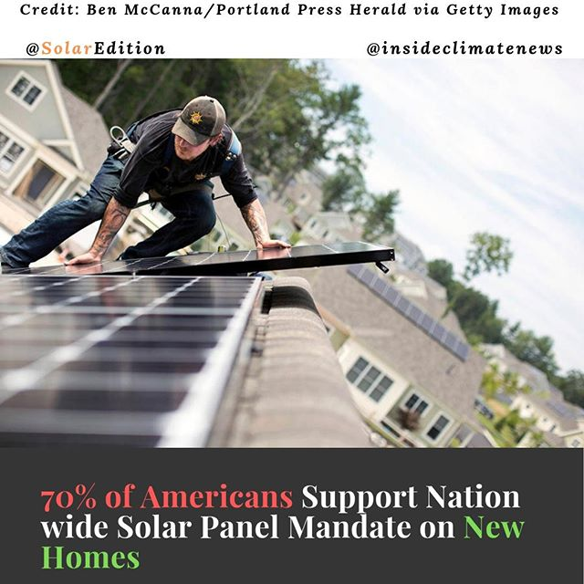 New Survey shows 70% of Americans Support Solar Panel Mandate on New Homes