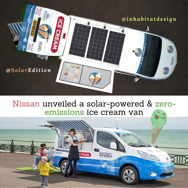 Nissan unveiled a solar-powered & zero-emissions ice cream van