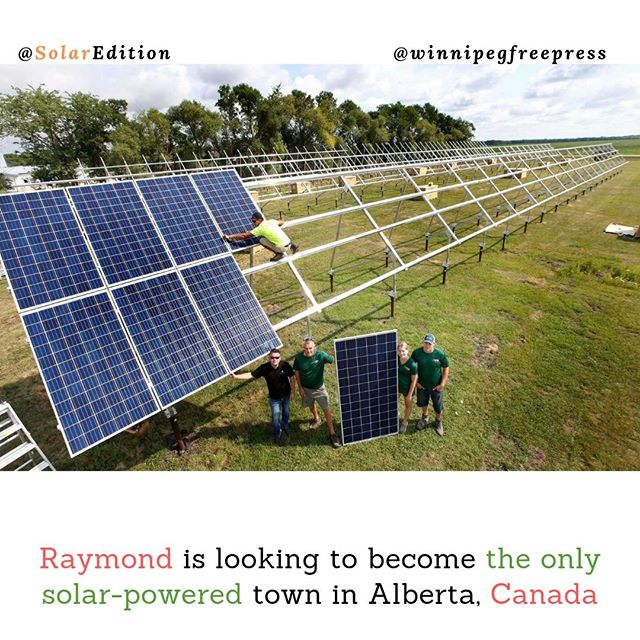 Raymond is looking to become the only solar-powered town in Alberta, Canada