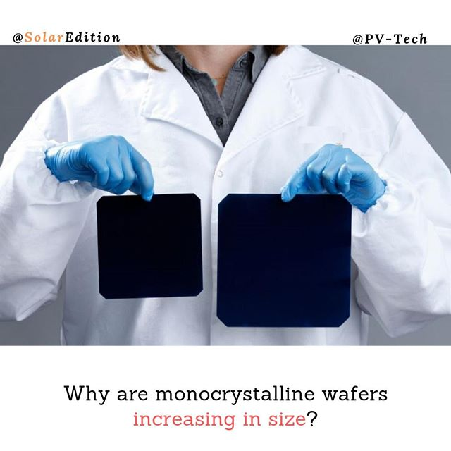 Why are monocrystalline wafers increasing in size? Traditionally, monocrystalline silicon wafers before 2010 were classified as small-size with 125mm x 125mm width (164mm silicon ingot diameter) and only a small number at 156mm x 156mm (200mm silicon ingot diameter), which had been the dominant ingot size in the semiconductor industry until leading companies adopted 300mm diameter ingots