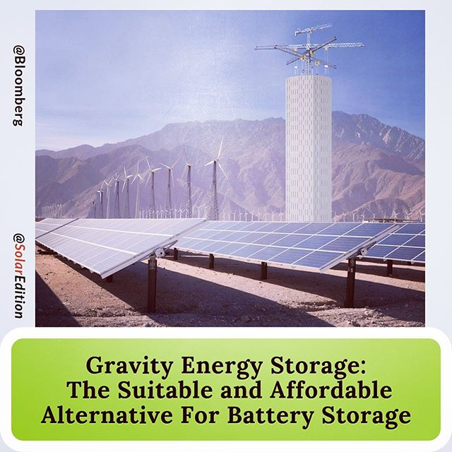 Gravity Energy Storage: The Suitable and Affordable Alternative For Battery Storage