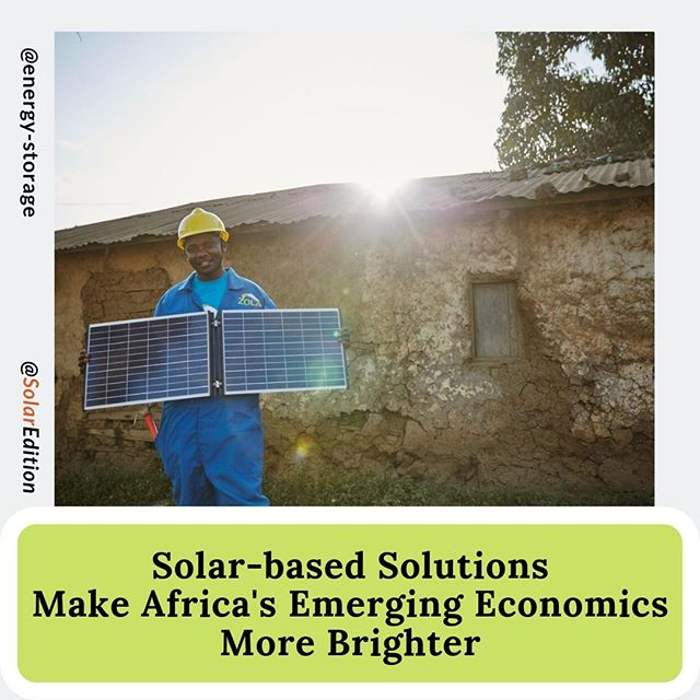 Solar-based Solutions Make Africa's Emerging Economics More Brighter