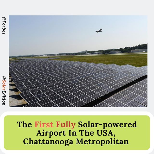 The First Fully Solar-powered Airport In The USA, Chattanooga Metropolitan
