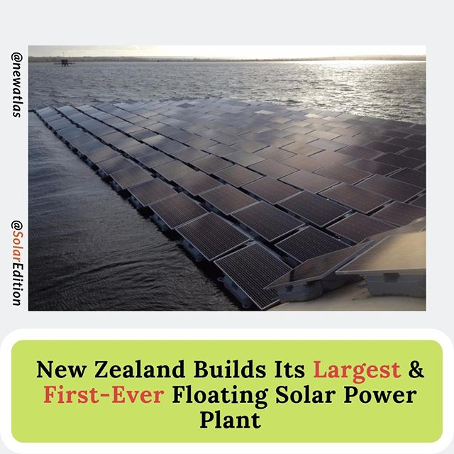 New Zealand Builds Its Largest & First-Ever Floating Solar Power Plant
