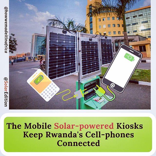The Mobile Solar-powered Kiosks  Keep Rwanda's Cell-Phones Connected
