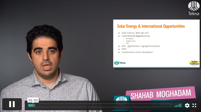 Shahab Moghadam presenting Solar Energy Opportunities Globally, Solar Edition webinar in Tekna